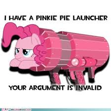 Meme My Little Pony - pinkie pie launcher i don t know why i m pinning this but i m