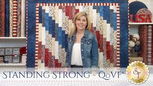 standing strong quilt u0026 qovf with jennifer bosworth of shabby