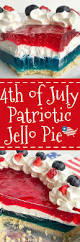 American Flag Pie Recipe 4th Of July Patriotic Jello Pie Together As Family