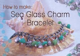 How To Make Jewelry From Sea Glass - how to make sea glass charm bracelet youtube