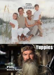 Phil Robertson Memes - willie robertson looked like a yuppie imgur