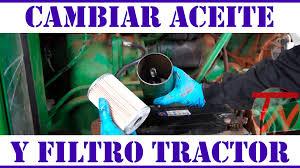 cambiar aceite y filtro tractor youtube