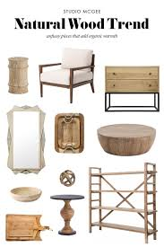 trend for 2017 natural wood u2014 studio mcgee