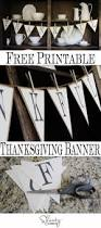 thanksgiving day banners free printable banner for thanksgiving shanty 2 chic