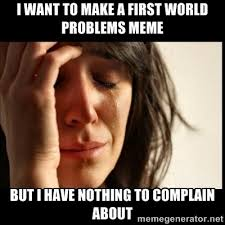 My Life Is Over Meme - this is the biggest problem in my life right now meme guy