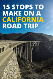 Bixby Bridge Visit California California Road Trip The Best 15 Places To Stop On The Coast