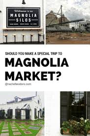 waco texas real estate chip and joanna gaines magnolia market is it worth a special visit 5 things you should