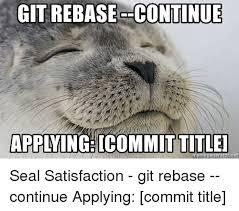 Honey Badger Meme Generator - git rebase continue applying icommit titlel memegeneratorniet rnet