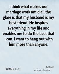 best friend marriage quotes faith hill marriage quotes quotehd