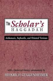 the scholar s haggadah ashkenazic sephardic and