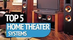 top 5 best home theater systems 2017 youtube