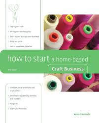 Home Based Graphic Design Business Beginning A New Home Based Craft Business Handmade Business