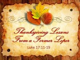 thanksgiving lessons from a former leper luke 17 11 19
