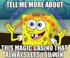 Casino Memes - http www onlinecasinotest com casino meme pinterest
