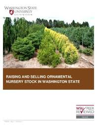 raising and selling ornamental nursery stock in washington state