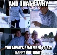 Arrested Development Memes - and that s why you always remember to say happy birthday arrested