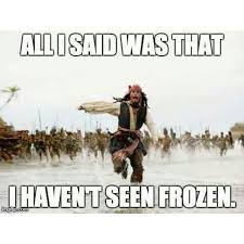 Frozen Movie Memes - its 2015 people still love this frozen shit meme by