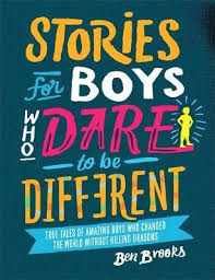 for to be stories for boys who to be different ben 9781787471986
