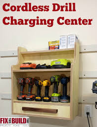 Build A Charging Station Cordless Drill Charging Center Charging Center Cordless Drill
