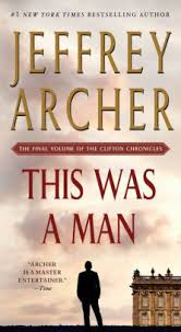 Clifton Barnes And Noble This Was A Man Clifton Chronicles Series 7 By Jeffrey Archer