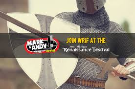 join wrif at the michigan renaissance festival in holly wrif