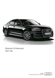 audi a6 owners manual 2017 audi a6 s6 owner s manual 280 pages pdf