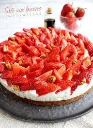 cuisine rapide sans four tarte aux fraises sans cuisson facile et rapide patisserie
