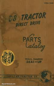 caterpillar d8 tractor direct drive parts manual