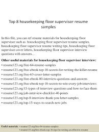 Housekeeping Resume Examples by Top 8 Housekeeping Floor Supervisor Resume Samples 1 638 Jpg Cb U003d1431861922