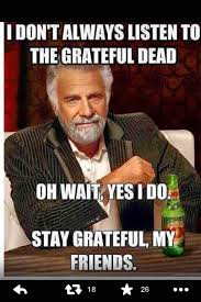 Dead Memes - grateful dead memes terriblefacebookmemes