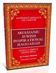 messianic seder haggadah passover seder messianic style praisemoves