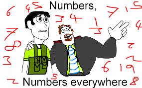 Xx Everywhere Meme Generator - numbers numbers everywhere x x everywhere know your meme