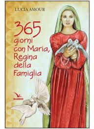 apparizione madonna delle ghiaie 365 giorni con della famiglia amour lucia elledici