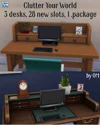 Computer Game Desk by Clutter Your World 3 Base Game Desks With Slots By Om Sims 4