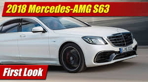 first look 2018 mercedes amg s63 testdriven tv