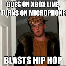 Xbox Live Meme - goes on xbox live turns on microphone blasts hip hop az meme