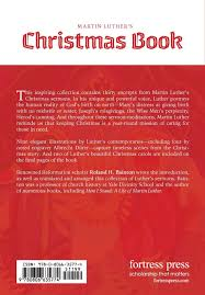 luther s martin luther s christmas book martin luther 9780806635774