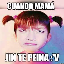 Memes Mama - cuando mamá jin te peina v memes com bts pinterest bts