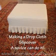 Slipcovers Made From Drop Cloths 239 Best Slipcovers Images On Pinterest Drop Cloth Slipcover