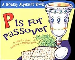 passover books p is for passover alphabet books