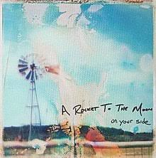 on your side a rocket to the moon album