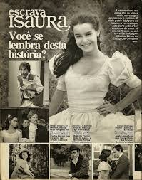 Escrava Isaura 1976 - revista amiga e novelas escrava isaura