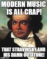 Beethoven Meme - some things never change imgflip
