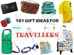 gift ideas for 101 gifts for travellers in every budget