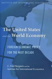 the united states and the world economy foreign economic policy