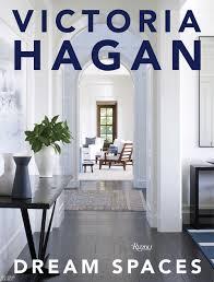 Q&A Victoria Hagan on Her New Book Dream Spaces