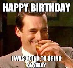 Birthday Weekend Meme - 52 ultimate birthday memes