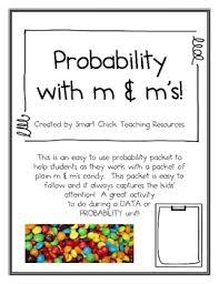 Experimental Probability Worksheet Probability With M Ms Activity A Data Probability Activity By