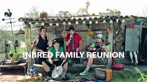 inbred family reunion dehr dehr country song by inbred