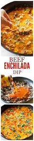 beef enchilada dip so easy always a crowd pleaser the who